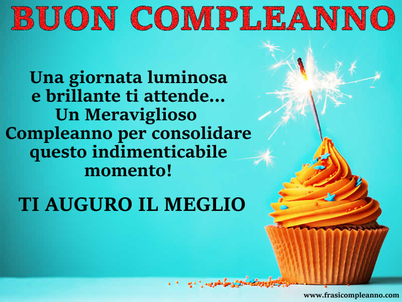 Top Frasi Compleanno: tante bellissime frasi di Compleanno XM17